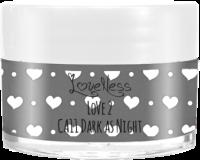 LoveNess | CA11 Dark as Night